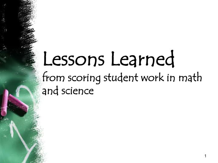lessons learned from scoring student work in math and science n.