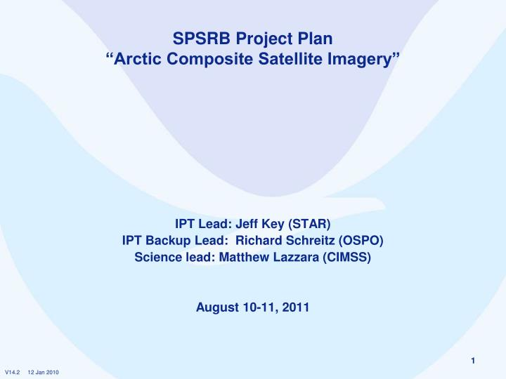 spsrb project plan arctic composite satellite imagery n.