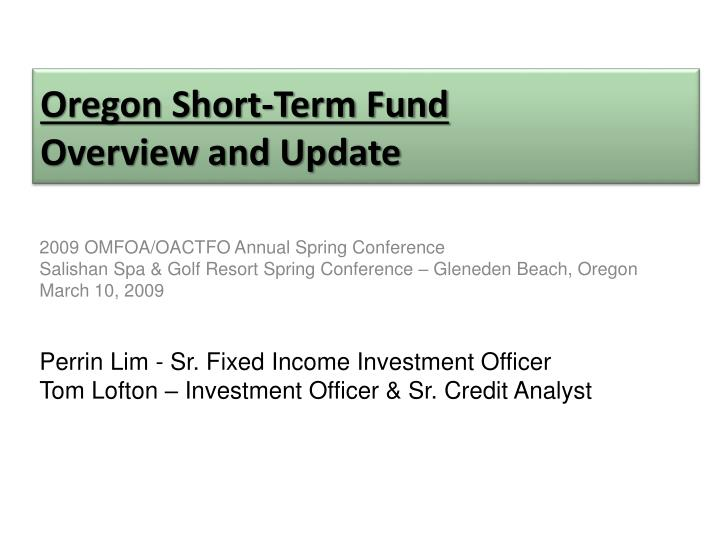 oregon short term fund overview and update n.