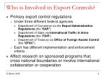 who is involved in export controls