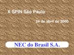 x spin s o paulo