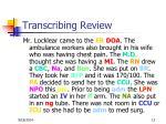 transcribing review