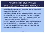 algorithm overview preliminary validation plan1
