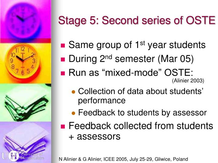Stage 5: Second series of OSTE