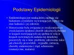 podstawy epidemiologii1