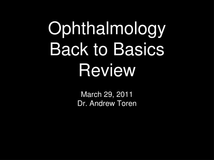 ophthalmology back to basics review n.