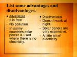 list some advantages and disadvantages