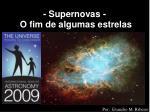supernovas o fim de algumas estrelas