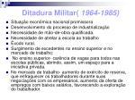 ditadura militar 1964 1985