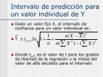 intervalo de predicci n para un valor individual de y