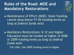 rules of the road moe and mandatory restorations