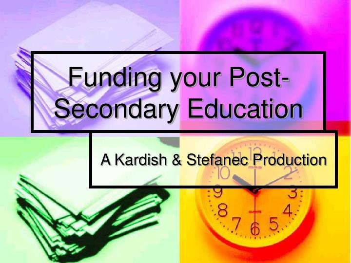 funding your post secondary education n.