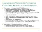 measurements sensors the committee considered relevant to climate science
