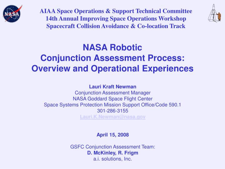nasa robotic conjunction assessment process overview and operational experiences n.