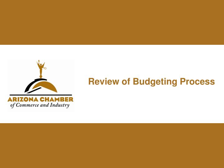 review of budgeting process n.
