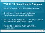 fy2009 10 fiscal health analysis