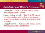 build medical words exercise1
