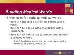 building medical words