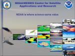 noaa nesdis center for satellite applications and research