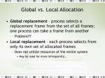 global vs local allocation