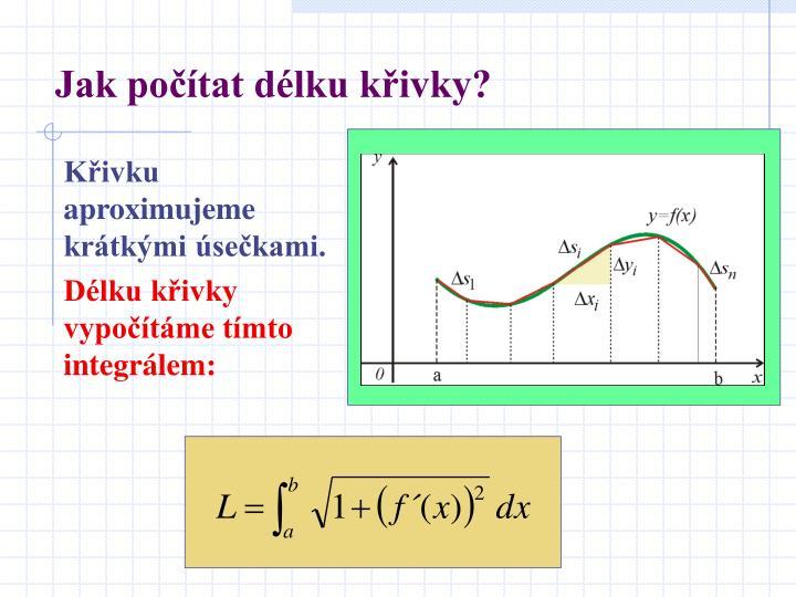 Jak počítat délku křivky?