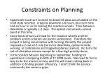 constraints on planning