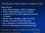 distributed meta search engines exist
