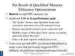 net result of quicksurf memory efficiency optimizations