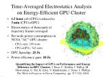 time averaged electrostatics analysis on energy efficient gpu cluster