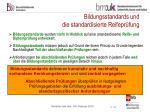 bildungsstandards und die standardisierte reifepr fung