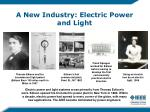 a new industry electric power and light