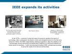 ieee expands its activities