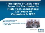 the spirit of ieee past from the incubator to high tech incubators 125 years of columbus ieee