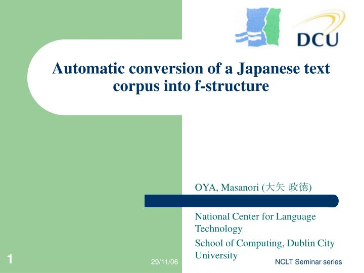 Automatic conversion of a japanese text corpus into f structure