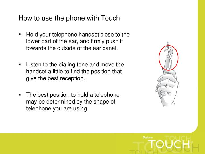 How to use the phone with Touch