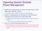 operating system directed power management