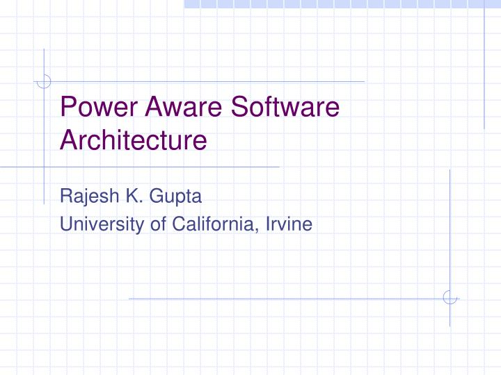 power aware software architecture n.