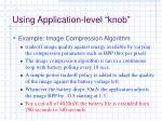 using application level knob