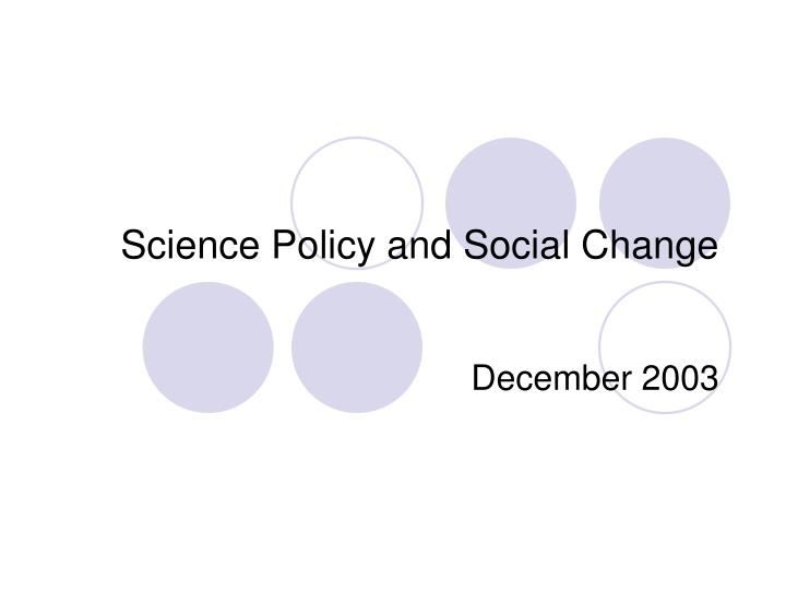 science policy and social change n.