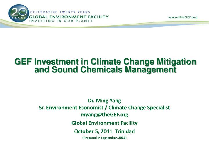 gef investment in climate change mitigation and sound chemicals management n.