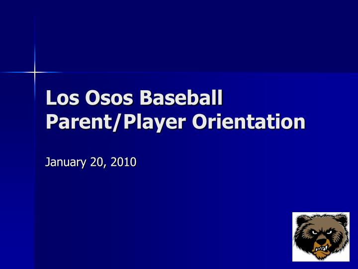 los osos baseball parent player orientation n.