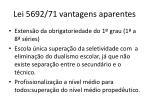 lei 5692 71 vantagens aparentes