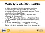 what is optimization services os