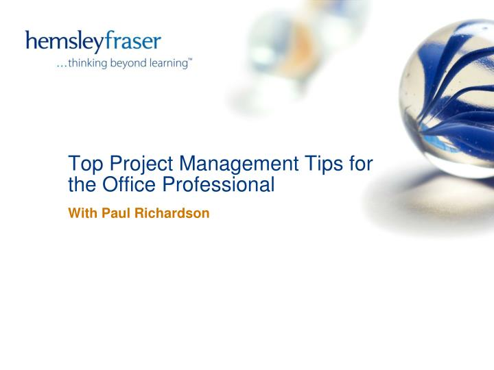 top project management tips for the office professional n.