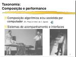 taxonomia composi o e performance