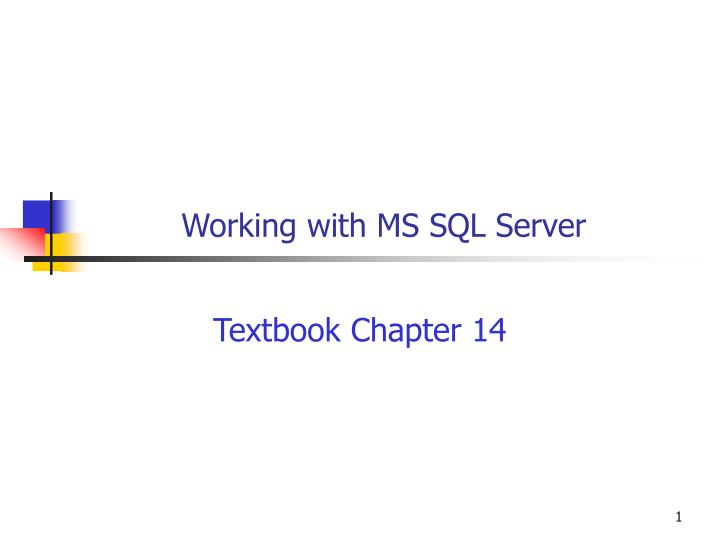 working with ms sql server n.