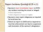 report incidents quickly 62 25 n 1