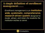 a simple definition of enrollment management
