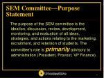sem committee purpose statement