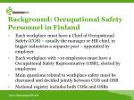 background occupational safety personnel in finland